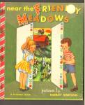 Near The Friendly Meadows Friendly Book - 1950