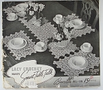 Vintage Lacy Crochet Makes Smart Table Talk - Book No. 139