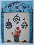Vintage Wrought Iron Crochet - Book No. 74