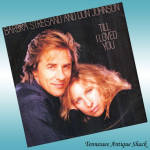Barbra Streisand And Don Johnson 45 Till I Loved You