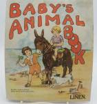 Linen Children's Book Titled Baby Animals Book