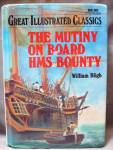 The Mutiny On Board Hms Bounty - William Bligh - Hard Back