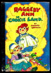 'raggedy Ann In Cookie Land' Johnny Gruelle Book