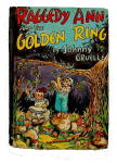 'raggedy Ann & Golden Ring' Johnny Gruelle Book