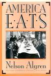 America Eats: Wpa, 1930s Foods, Stories, Songs, Recipes