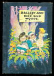 'raggedy Ann Deep Deep Woods' Johnny Gruelle Book