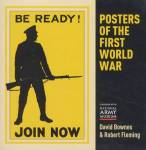 Posters Of The First World War By: David Bownes, Robert Fleming