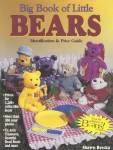 Big Book Of Little Bears: Identification & Price Guide By: Shawn Brecka