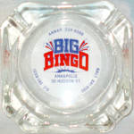 Big Bingo Annapolis Maryland Ashtray