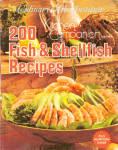 Culinary Arts Institute 200 Fish And Shellfish Recipes