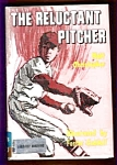 The Reluctant Pitcher - Matt Christopher