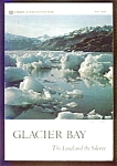 Glacier Bay, The Land And The Silence