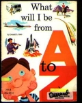 What Will I Be From A To Z