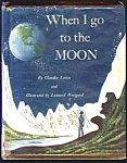 When I Go To The Moon