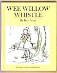 Wee Willow Whistle - Kay Avery - Bromhall