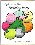 Lyle And The Birthday Party - Hard Cover