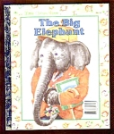 The Big Elephant - Little Golden