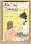 Valiant Companions Helen Keller Anne Sullivan