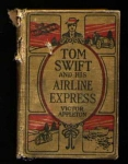 Tom Swift And His Airline Express 1926