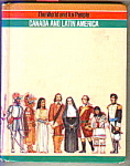 Canada And Latin America - The World And Its People