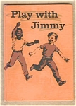 Play With Jimmy - Ruth Ives