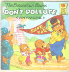 Berenstain Bears Don't Pollute (Anymore)
