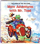 More Adventures With Mr. Toad