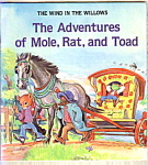 The Adventures Of Mole, Rat, And Toad