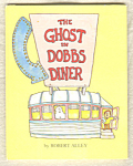 The Ghost In Dobbs Diner
