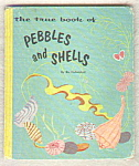 The True Book Of Pebbles And Shells