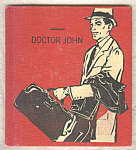 About Doctor John