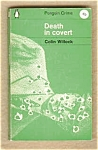 Death In Covert - Colin Willock