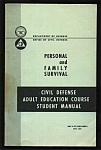 Civil Defense - Personal Family Survival 1963