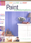 Paint Transformations - Design Ideas
