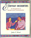 Everyday Encounters - Interpersonal Communication