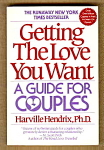 Getting The Love You Want - A Guide For Couples
