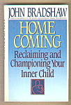 Home Coming - Reclaiming Championing Your Inner Child