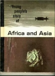 Africa And Asia - Young People's Heritage