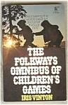 Folkways Omnibus Of Children's Games