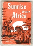 Sunrise Over Africa - Christian Missionary