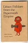 Urban Folklore From The Paperwork Empire