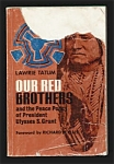 Our Red Brothers - Kiowa Comanche Southern Plains