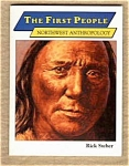 The First People - Northwest Anthropology