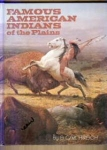Famous American Indians Of The Plains