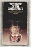 The Death Of The Great Spirit - Earl Shorris