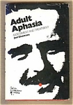 Adult Aphasia - Assessment And Treatment