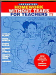 Homework Without Tears For Teachers - Grades 4-6