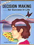 Decision Making For Success In Life - Book 3, Survival