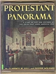 Protestant Panorama - Protestantism In America