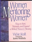 Women Mentoring Women - Vickie Kraft